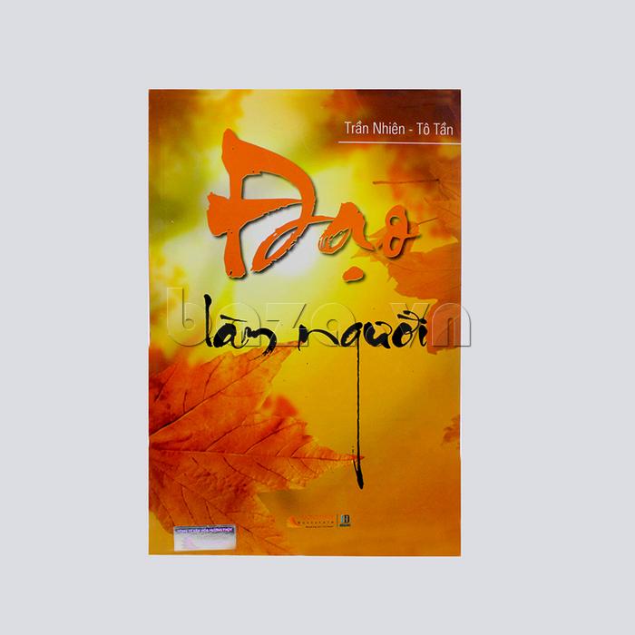 """Sách sống đẹp """" Đạo làm người """" Trần Nhiên - Tô Tần"""