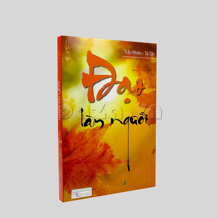 """Ảnh 3 Sách sống đẹp """" Đạo làm người """" Trần Nhiên - Tô Tần"""