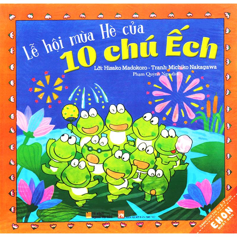 Combo 10 chú ếch - Lễ hội mùa hè của 10 chú ếch (6 cuốn) - Tặng kèm Tranh tô màu Ehon cho bé