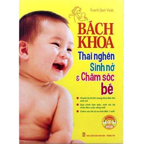 Bách khoa thai nghén sinh nở & chăm sóc em bé (kèm VCD)