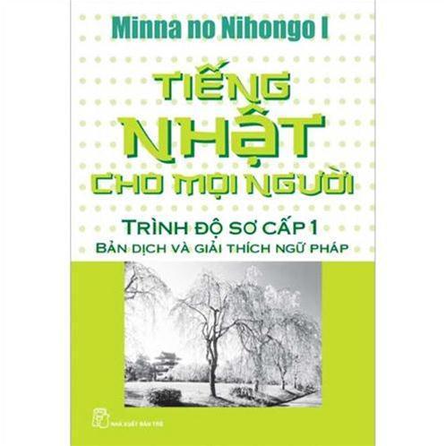 Tiếng nhật cho mọi người - trình độ sơ cấp 1 - bản dịch ngữ pháp