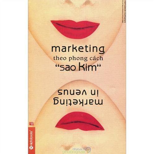 Marketing theo phong cách sao kim (Tái bản)