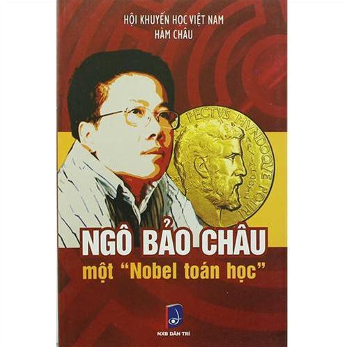 Ngô Bảo Châu - Một nobel toán học