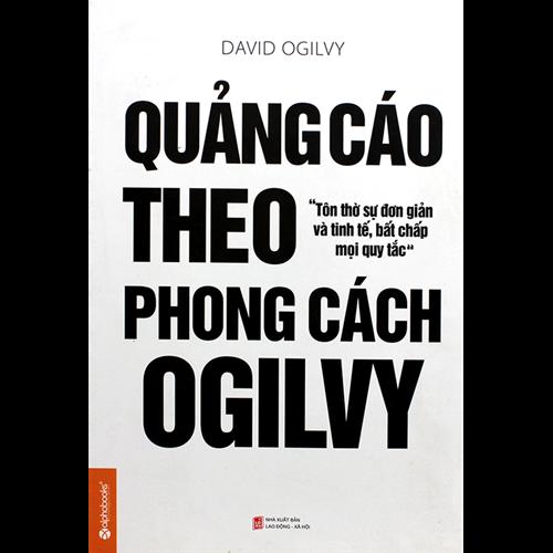 Quảng cáo theo phong cách Ogilvy (Tái bản 2014)