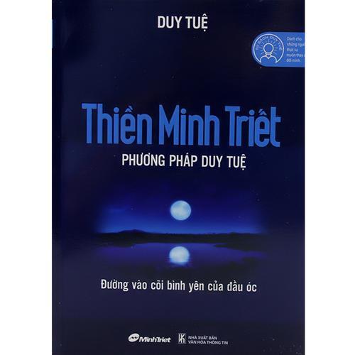 Thiền Minh Triết - Phương Pháp Duy Tuệ (tái bản)