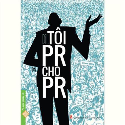DILI - Tôi PR cho PR