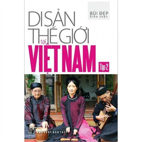 Di sản thế giới tại Việt Nam 02