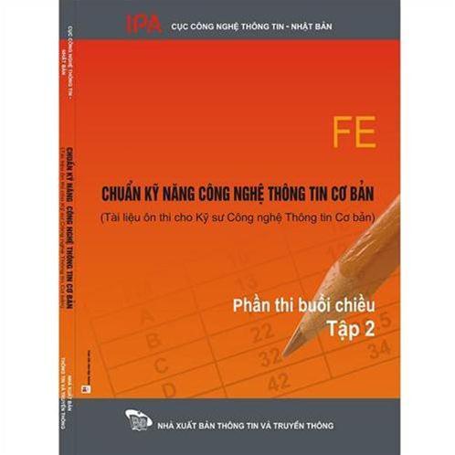 Chuẩn kỹ năng CNTT cơ bản - Tài liệu ôn thi cho kì thi kỹ sư CNTT cơ bản (Bộ 2 quyển)