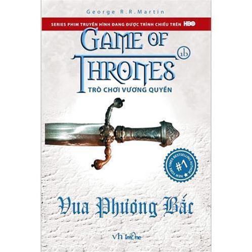 Trò chơi vương quyền - Tập 1b: Vua phương Bắc (Game of thrones)