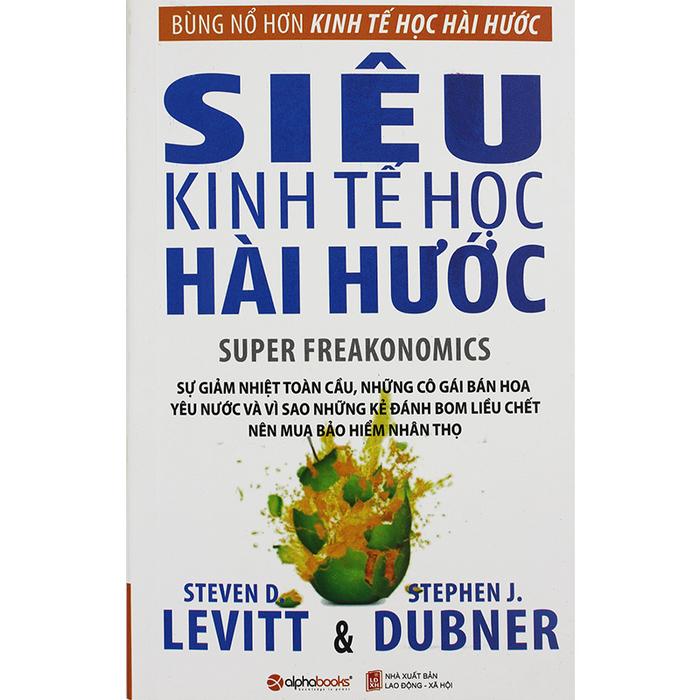 Siêu kinh tế học hài hước (Tái bản 2015)
