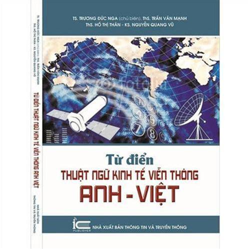 Từ điển thuật ngữ Kinh tế Viễn thông Anh – Việt