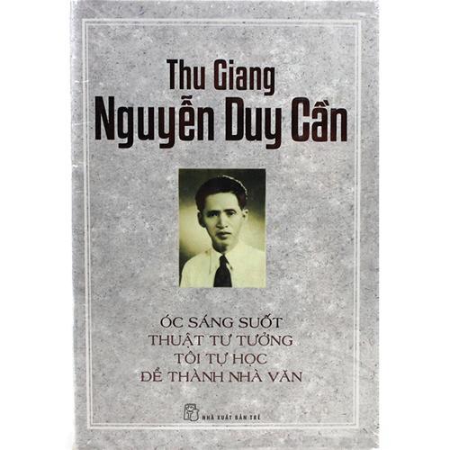 TS Thu Giang - Óc sáng suốt, Thuật tư tưởng, Tôi tự học, Để thành nhà văn (BC)