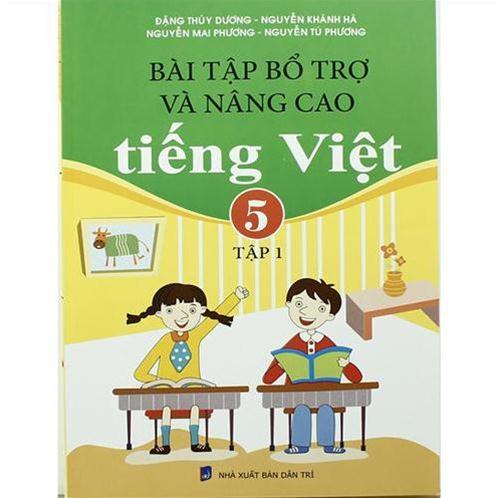 Bài tập bổ trợ và nâng cao Tiếng Việt 5 - tập 1