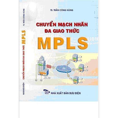 Chuyển mạch nhãn đa giao thức MPLS