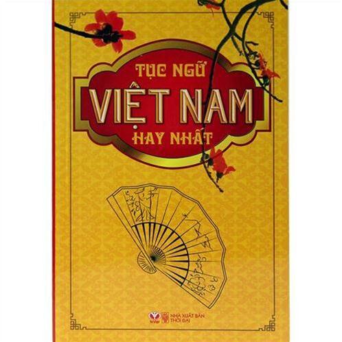 Tục ngữ Việt Nam hay nhất