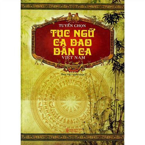 Tuyển chọn tục ngữ ca dao dân ca Việt Nam