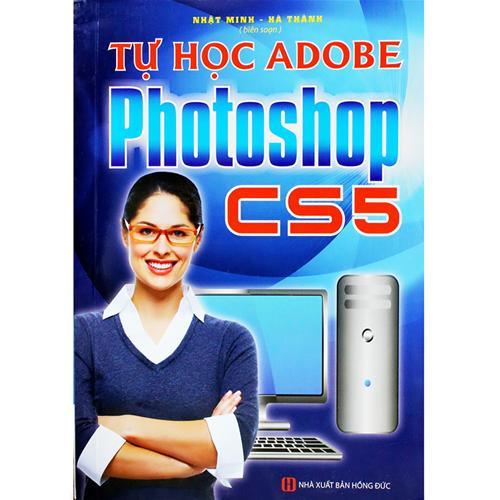 Tự học Adobe Photoshop CS5