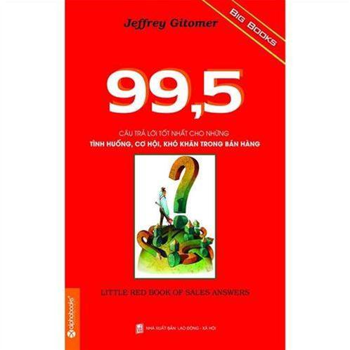 99,5 Câu trả lời tốt nhất cho những tình huống trong bán hàng - Jeffrey Gitomer