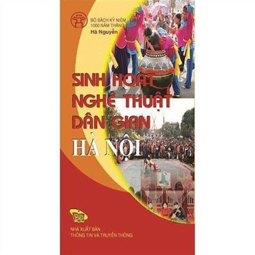 Sinh hoạt nghệ thuật dân gian Hà Nội - ACTIVITIVES OF HANOI FOLK ARTS