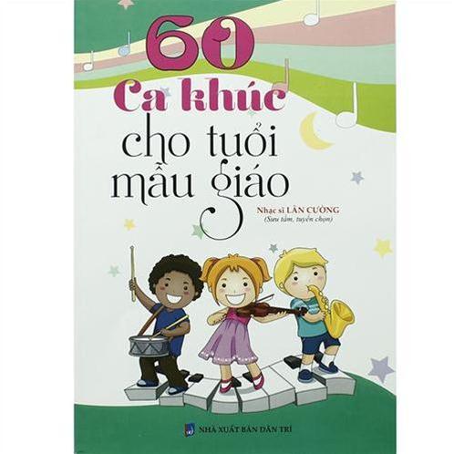 60 ca khúc cho tuổi mẫu giáo