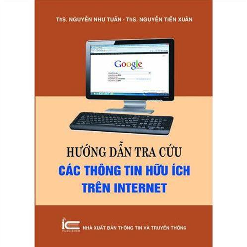 Hướng dẫn tra cứu các thông tin hữu ích trên Internet