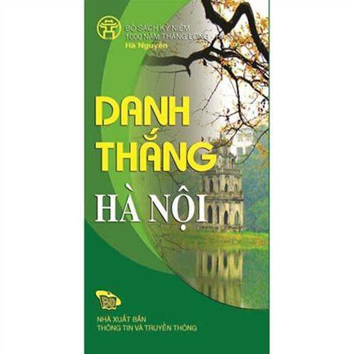 Danh thắng Hà Nội - HANOI FAMOUS LANDSCAPES (Bộ sách song ngữ)