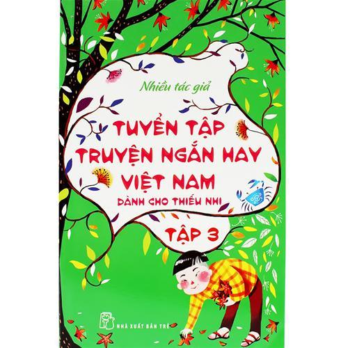 Tuyển tập truyện ngắn hay Việt Nam dành cho thiếu nhi 03