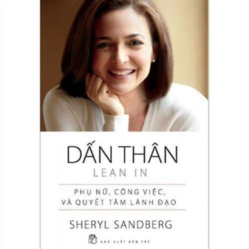 Dấn thân (Lean in) - Sherryl Sandberg, Nell Scovell