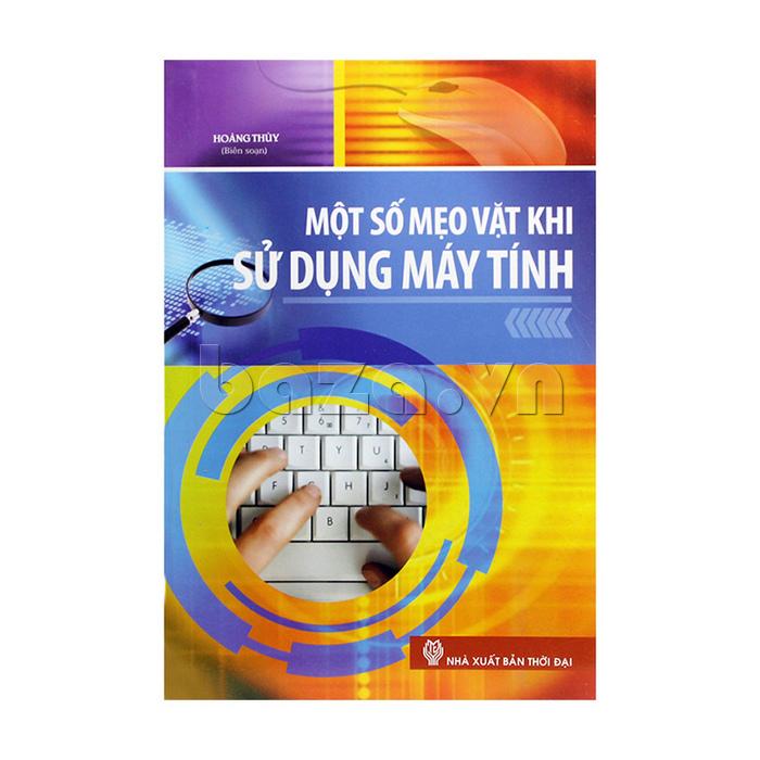 bìa trước sách Một số mẹo  vặt khi sử dụng máy tính