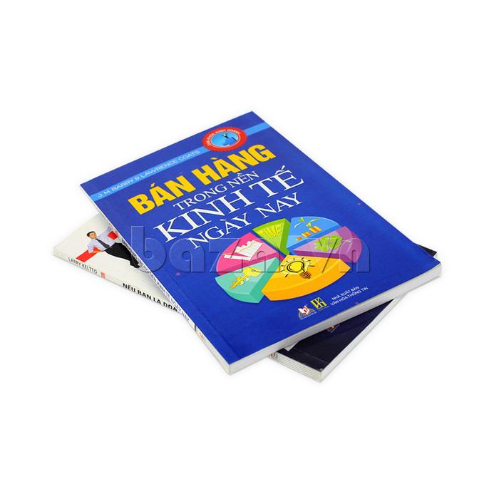 Bán hàng trong nền kinh tế ngày nay sách nổi tiếng