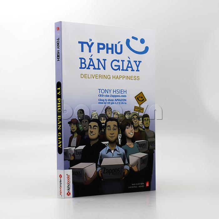 """Sách bán hàng marketing """" tỷ phú bán giày""""  Tony Hsieh triết lý kinh doanh mới"""