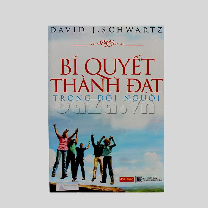 """Sách sống đẹp """" Bí quyết thành đạt trong đời người """" David J. Schwartz"""