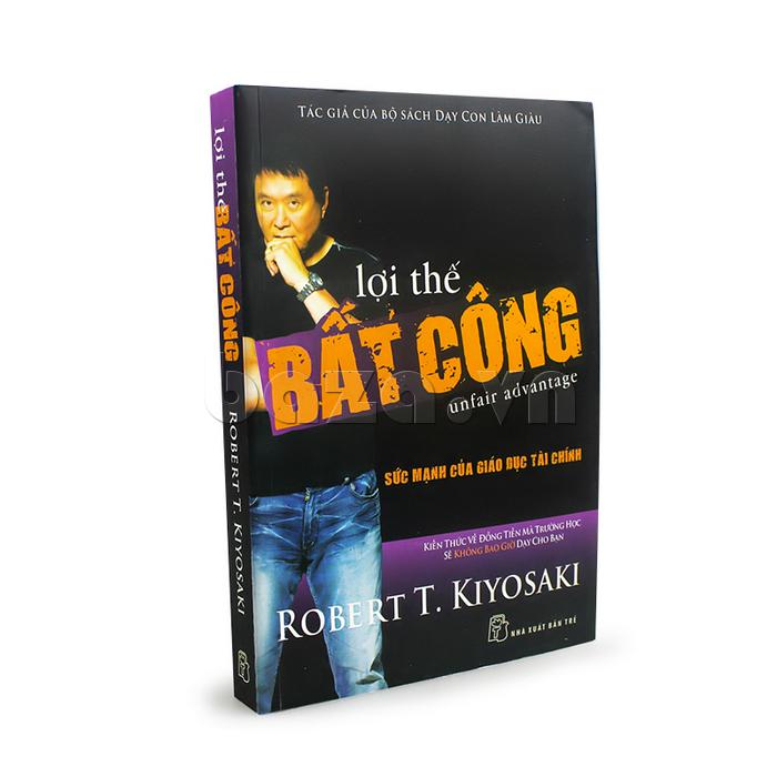 """Sách khởi nghiệp làm giàu """" lợi thế bất công """" Robert T. Kiyosaki sách hay nên đọc"""