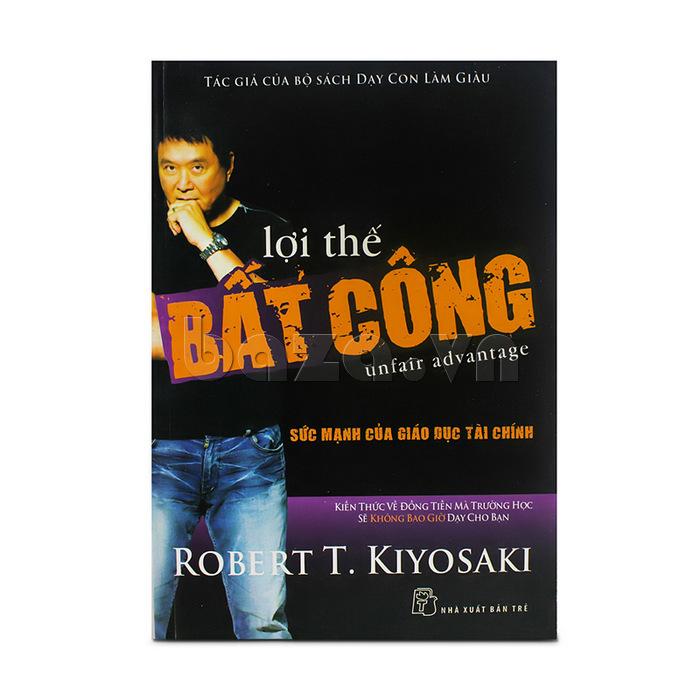 """Sách khởi nghiệp làm giàu """" lợi thế bất công """" Robert T. Kiyosaki"""