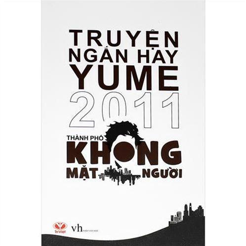 Truyện ngắn hay YUME 2011 - Thành phố không mặt người