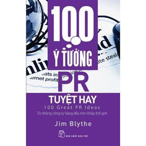 100 ý tưởng PR tuyệt hay - Jim Blythe