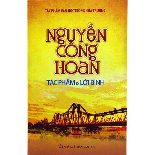 Nguyễn Công Hoan tác phẩm & lời bình