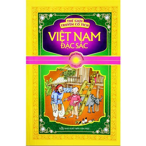 Thế giới truyện cổ tích Việt Nam đặc sắc