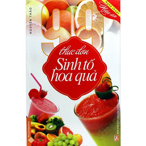 99 thực đơn sinh tố hoa quả
