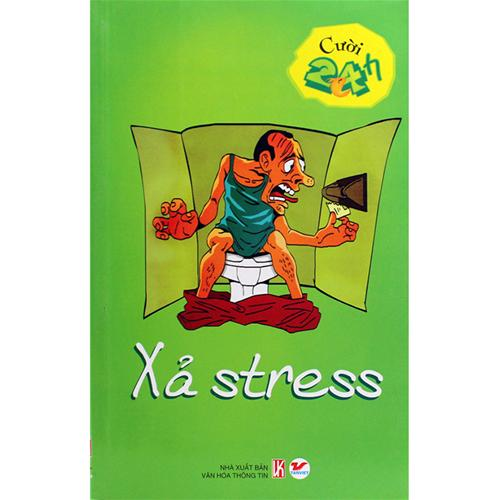 Cười 24h - Xả stress