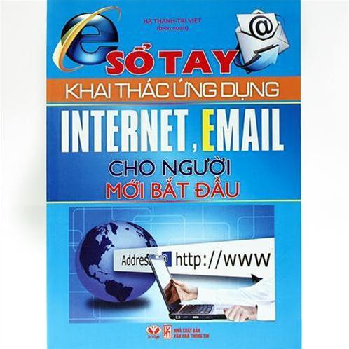 Sổ tay khai thác ứng dụng interner, email cho người mới bắt đầu