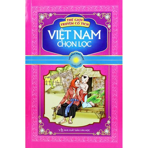 Thế giới truyện cổ tích Việt Nam chọn lọc