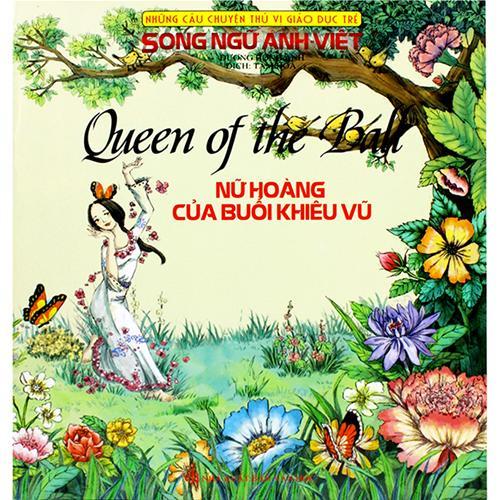 Nữ hoàng của buổi khiêu vũ (Song ngữ Anh - Việt)