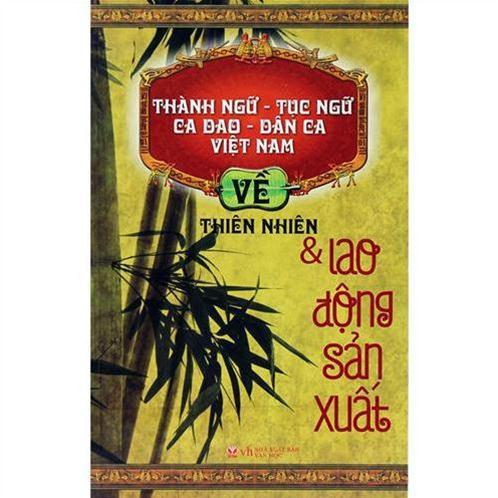 TNTN, Ca dao-Dân ca Việt Nam về Thiên nhiên & lao động sản xuất